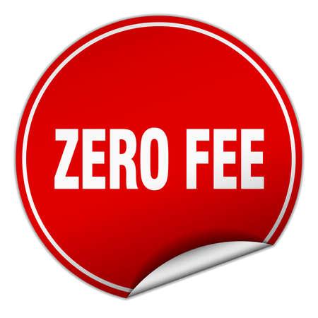 fee: zero fee round red sticker isolated on white