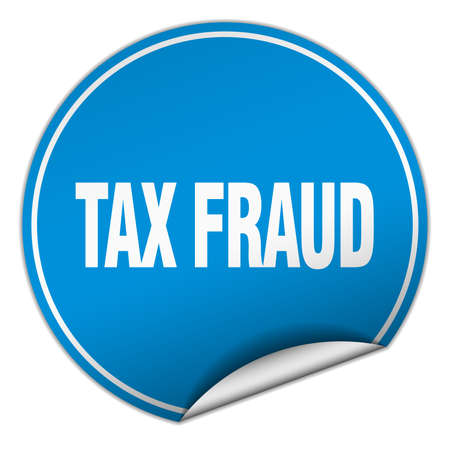 swindle: tax fraud round blue sticker isolated on white