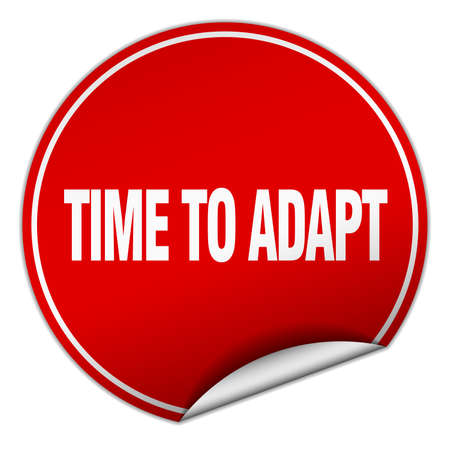 adapt: time to adapt round red sticker isolated on white Illustration