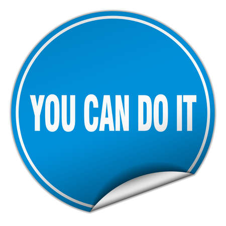 you can do it: you can do it round blue sticker isolated on white