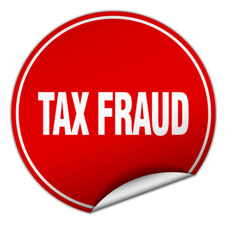 swindle: tax fraud round red sticker isolated on white