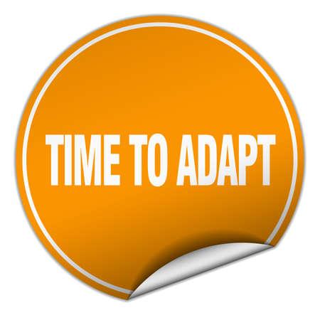 adapt: time to adapt round orange sticker isolated on white