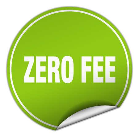 fee: zero fee round green sticker isolated on white