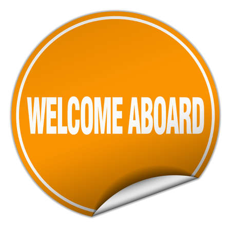 aboard: welcome aboard round orange sticker isolated on white Illustration