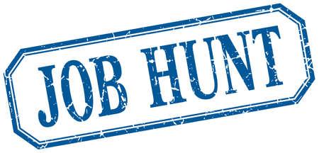 job hunt: job hunt square blue grunge vintage isolated label