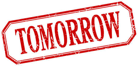 tomorrow: tomorrow square red grunge vintage isolated label Illustration