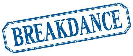 breakdance: breakdance square blue grunge vintage isolated label