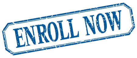 enroll: enroll now square blue grunge vintage isolated label Illustration