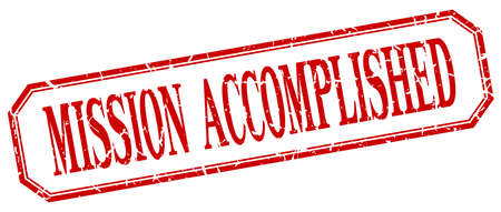 accomplish: mission accomplished square red grunge vintage isolated label