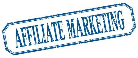 affiliate marketing: affiliate marketing square blue grunge vintage isolated label