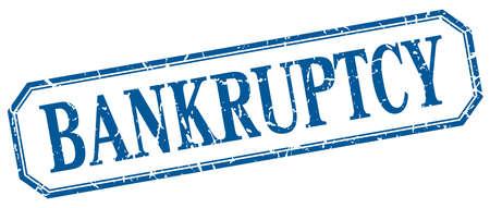 bankruptcy: bankruptcy square blue grunge vintage isolated label Illustration