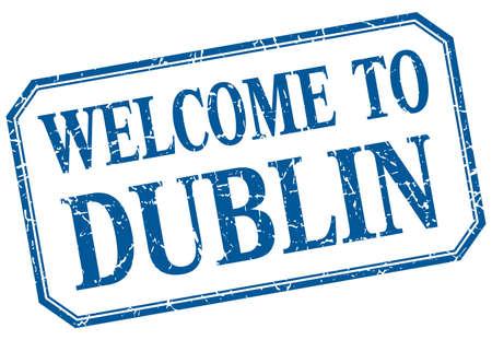 dublin: Dublin - welcome blue vintage isolated label