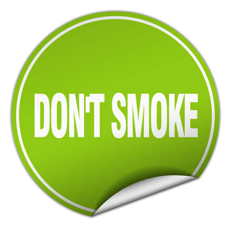dont: dont smoke round green sticker isolated on white Illustration