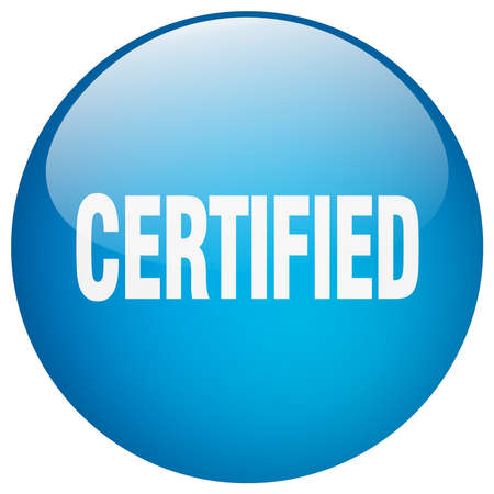 certified: certified blue round gel isolated push button