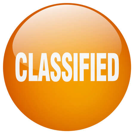 classified: classified orange round gel isolated push button