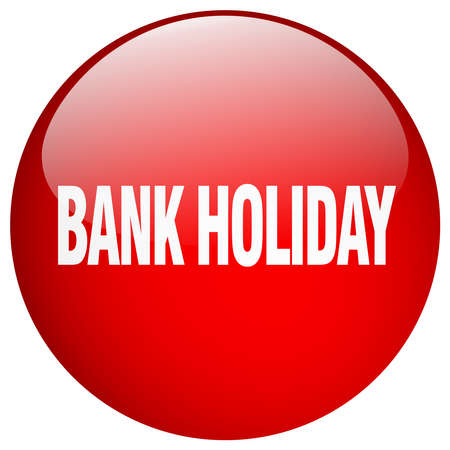 bank holiday red round gel isolated push button