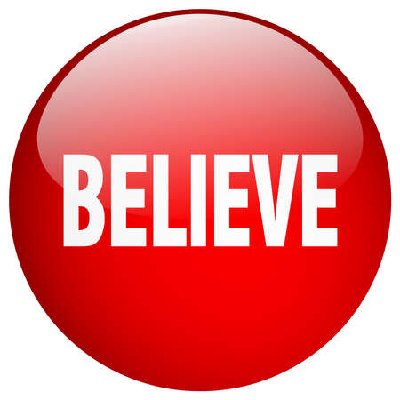 believe: creer bot�n rojo redondo gel aislado empuje