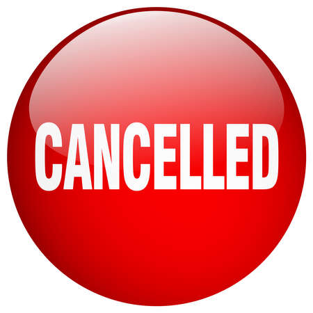 cancelled: cancelled red round gel isolated push button Illustration