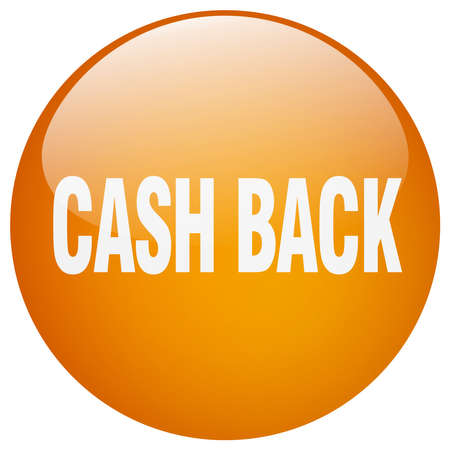 cash back: cash back orange round gel isolated push button