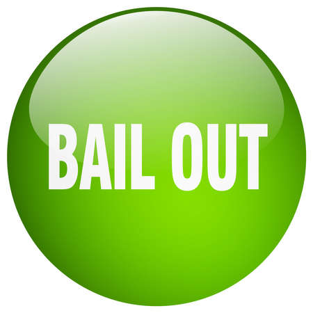 bail: bail out green round gel isolated push button