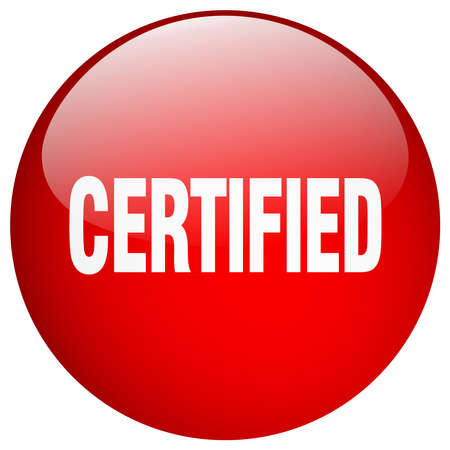certify: certified red round gel isolated push button Illustration