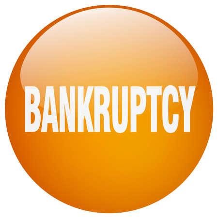 bankruptcy: bankruptcy orange round gel isolated push button Illustration