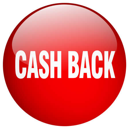 cash back: cash back red round gel isolated push button Illustration