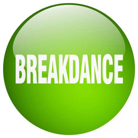 breakdance: breakdance green round gel isolated push button Illustration
