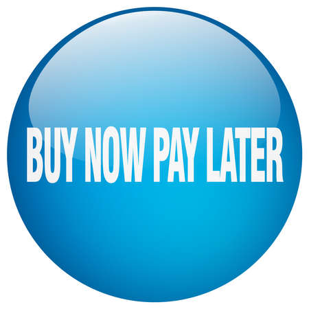 later: buy now pay later blue round gel isolated push button Illustration
