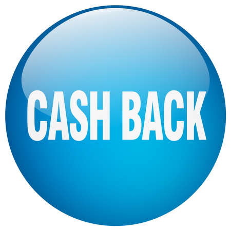 cash back: cash back blue round gel isolated push button Illustration