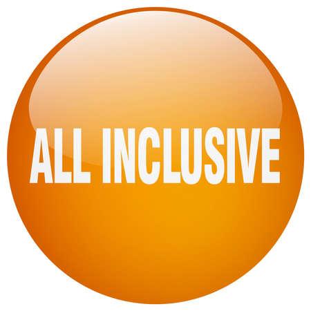 inclusive: all inclusive orange round gel isolated push button Illustration