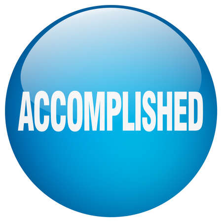 accomplish: accomplished blue round gel isolated push button