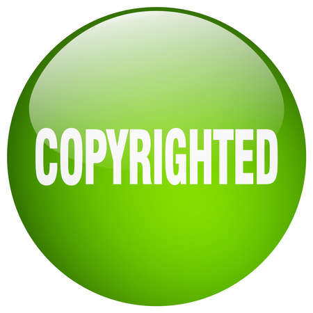 copyrighted: copyrighted green round gel isolated push button Illustration