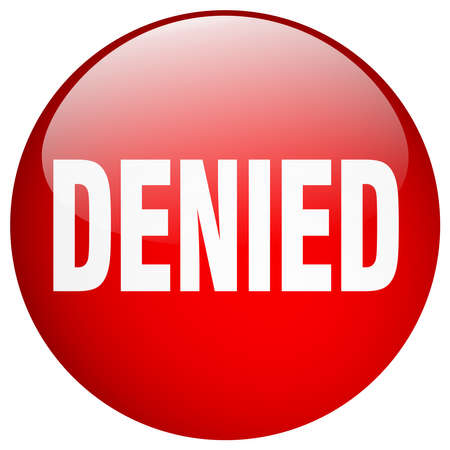 denied: denied red round gel isolated push button Illustration