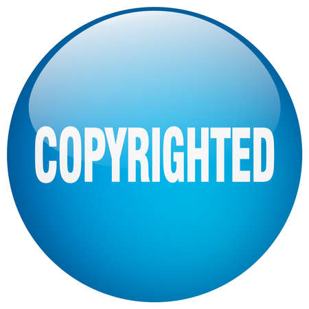 copyrighted: copyrighted blue round gel isolated push button Illustration