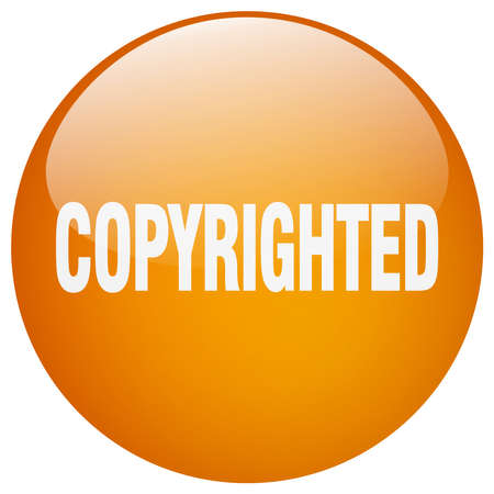 copyrighted: copyrighted orange round gel isolated push button