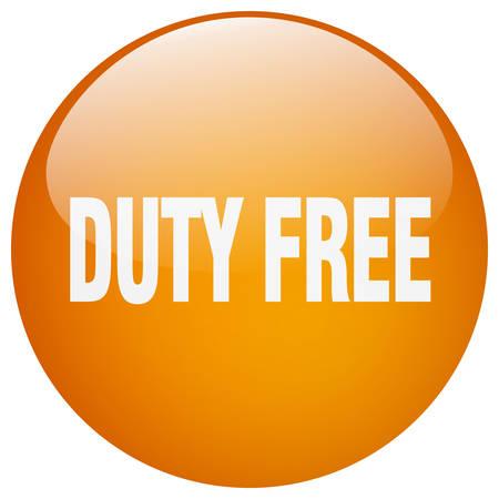 duty free: duty free orange round gel isolated push button