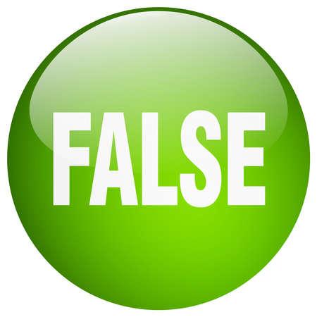 false: false green round gel isolated push button Illustration