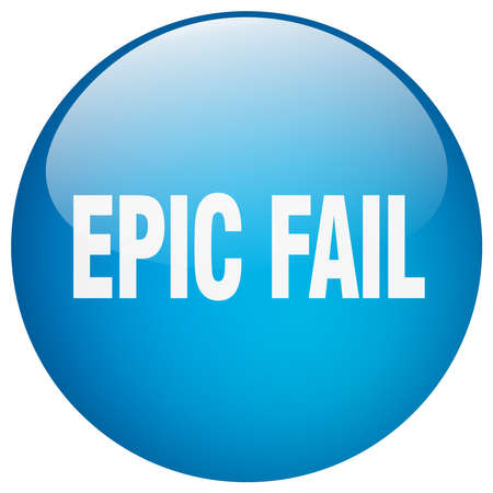 epic: epic fail blue round gel isolated push button