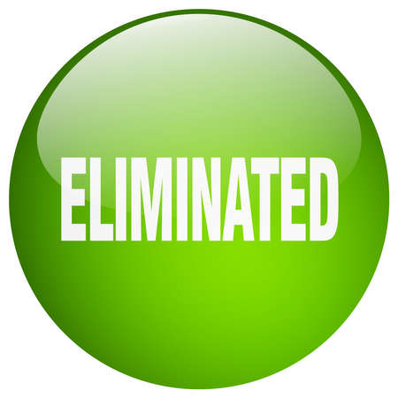 eliminated: eliminated green round gel isolated push button