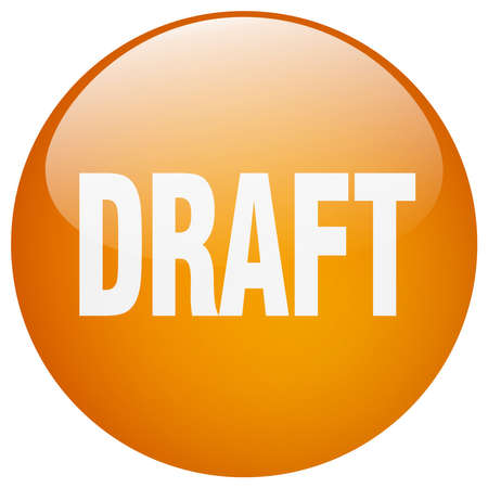 draft: draft orange round gel isolated push button