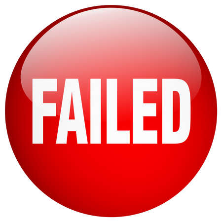 failed: failed red round gel isolated push button
