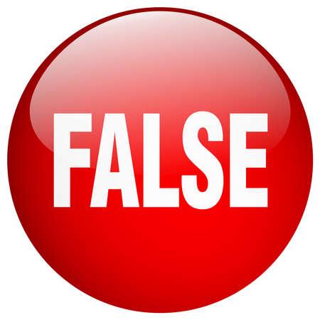 false: false red round gel isolated push button Illustration