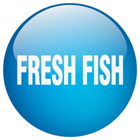 fresh fish: fresh fish blue round gel isolated push button Illustration
