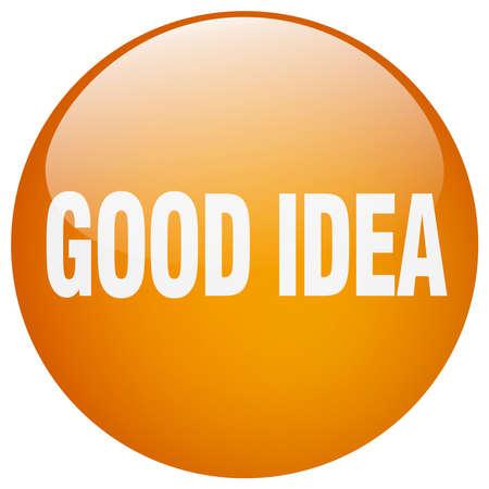 good idea: good idea orange round gel isolated push button Illustration