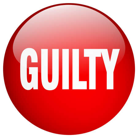 guilty: guilty red round gel isolated push button Illustration