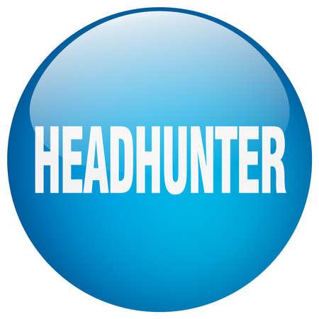 headhunter: headhunter blue round gel isolated push button Illustration
