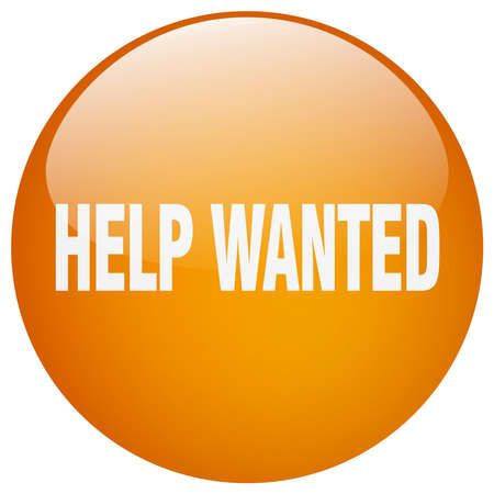 help wanted sign: help wanted orange round gel isolated push button