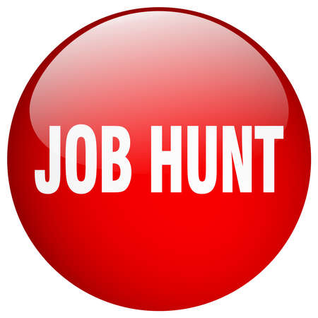 job hunt: job hunt red round gel isolated push button