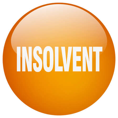 insolvent: insolvent orange round gel isolated push button Illustration